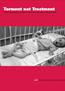 Torment not Treatment, Serbia